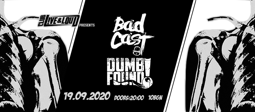 badcast dumbfound 19 september