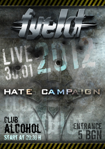 Fyeld & Hate Campaign