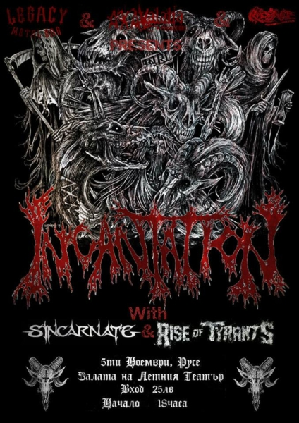 INCANTATION, SINCARNATE, RISE OF TYRANTS