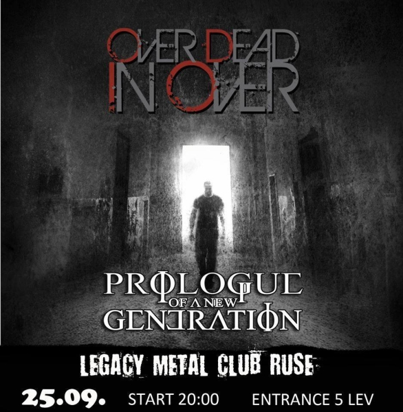 OVER DEAD IN OVER, PROLOGUE OF A NEW GENERATION