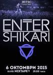 ENTER SHIKARI, HACKTIVIST