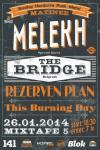 THE BRIDGE, MELEKH