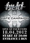 Fyeld & Hate Campaign