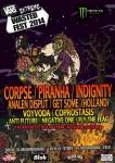 Extreme Wasted Fest - GET SOME, Corpse, Piranha, Indignity