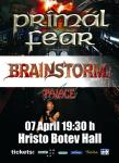 PRIMAL FEAR , BRAINSTORM, PALACE