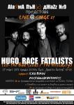 HUGO RACE and FATALISTS