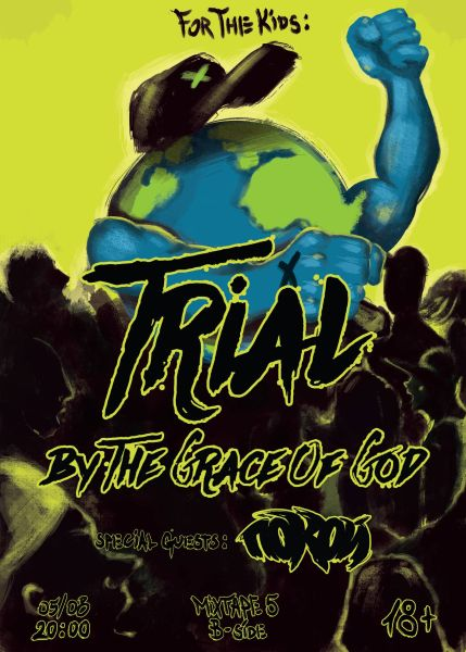 TRIAl, BY THE GRACE OF GOD